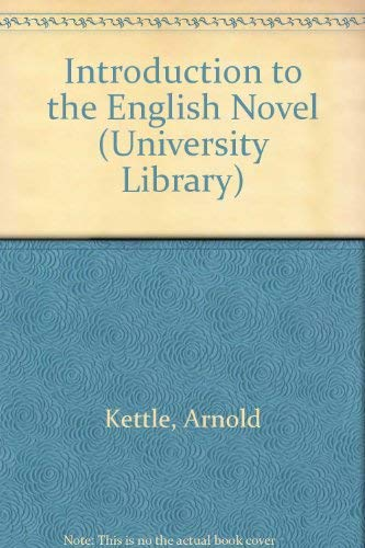 9780090485437: INTRODUCTION TO THE ENGLISH NOVEL (UNIVERSITY LIBRARY)