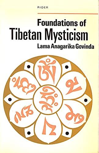 9780090520411: FOUNDATIONS OF TIBETAN MYSTICISM