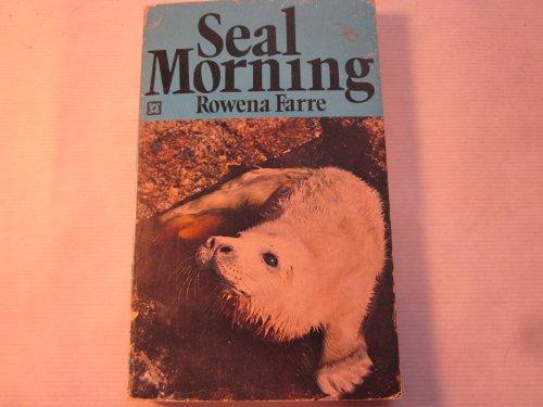 9780090545902: Seal Morning (Unicorn)