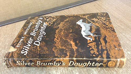 Silver Brumby's Daughter: Mitchell, Elyne