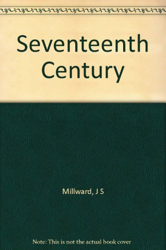9780090577521: Seventeenth Century, 1603-1714 (Portraits & Documents S.)