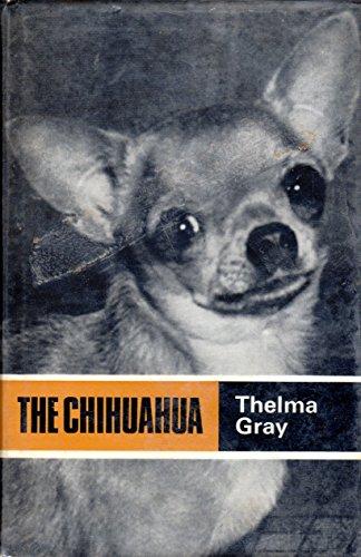 9780090606023: The Chihuahua