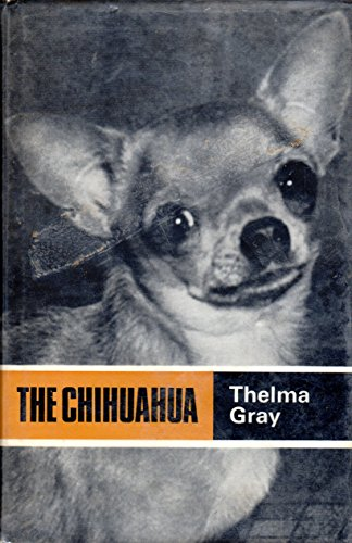 9780090606023: THE CHIHUAHUA.