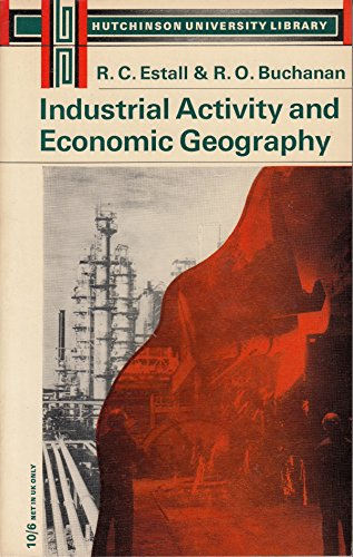 9780090610624: INDUSTRIAL ACTIVITY AND ECONOMIC GEOGRAPHY (UNIV. LIB.)