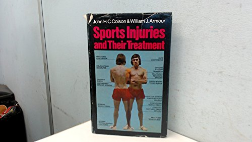 9780090622917: Sports injuries and their treatment