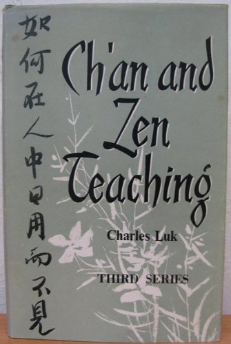 9780090627202: Ch'an and Zen Teaching - THIRD SERIES