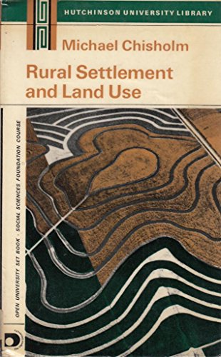 9780090630028: Rural Settlement and Land Use (University Library)