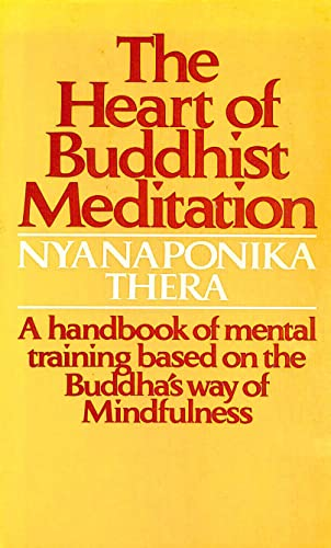 9780090637522: The Heart of Buddhist Meditation