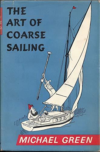 9780090653119: The Art of Coarse Sailing