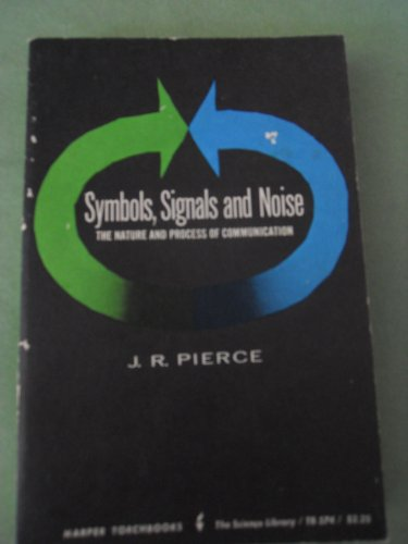 9780090653416: Symbols, Signals and Noise (Science Library)