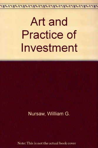 9780090669431: The art & practice of investment,
