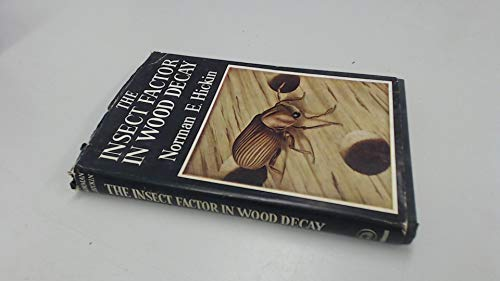 9780090674404: Insect Factor in Wood Decay (The Rentokil library)