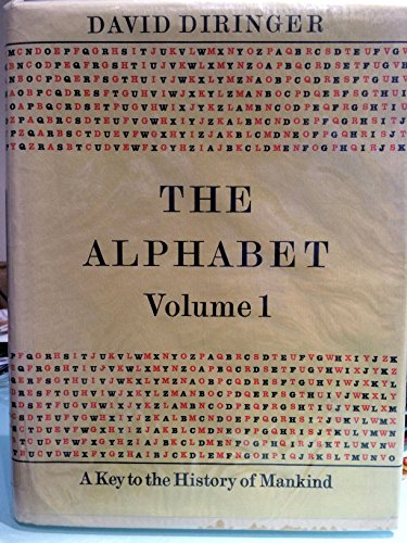 9780090676408: The alphabet: a key to the history of mankind