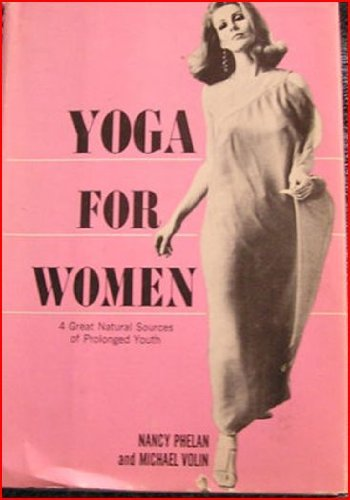9780090677511: Yoga For Women