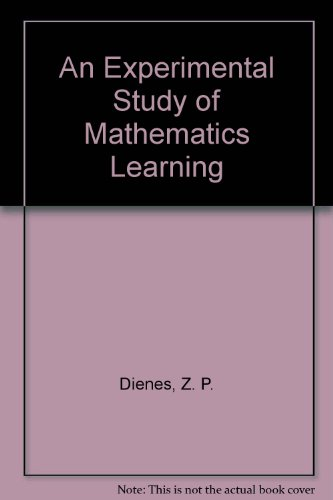 9780090686506: An Experimental Study of Mathematics Learning