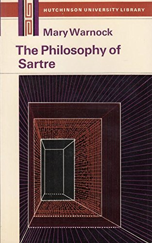 The Philosophy of Sartre: Mary Warnock