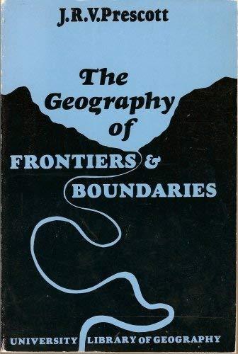 9780090754021: Geography of Frontiers and Boundaries (University Library)