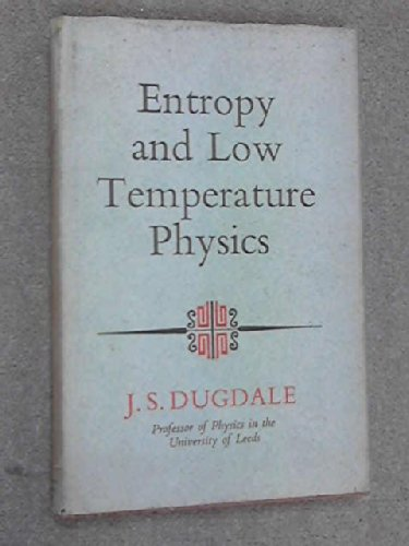9780090782505: Entropy and Low Temperature Physics (University Library)
