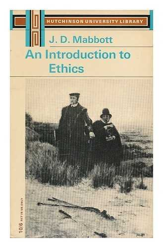 An Introduction to Ethics: Mabbott J D