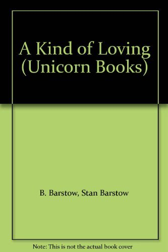 9780090792702: A Kind of Loving (Unicorn Books)