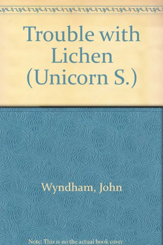9780090813001: Trouble with Lichen