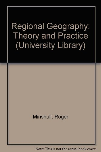 9780090827732: Regional Geography: Theory and Practice (University Library)