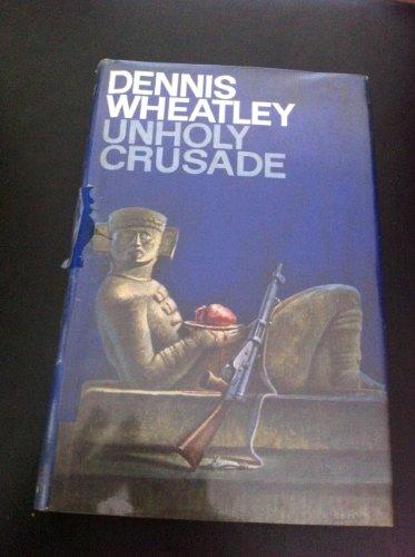 9780090828289: Unholy Crusade