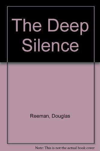 9780090828807: The Deep Silence