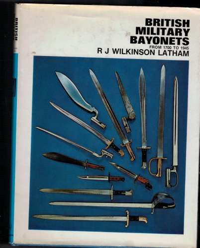 9780090841004: British Military Bayonets, 1700-1945