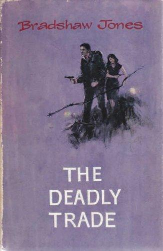 The deadly trade: Jones, Bradshaw
