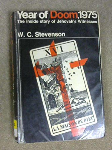 9780090851003: Year of Doom, 1975: the story of Jehovah's witnesses.