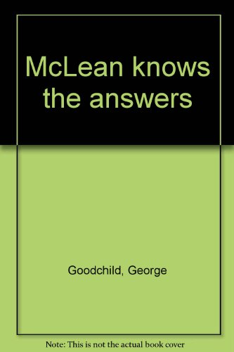 9780090853007: McLean Knows the Answers