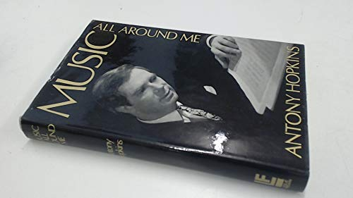 9780090854509: Music all around me: a pesonal choice from the literature of music