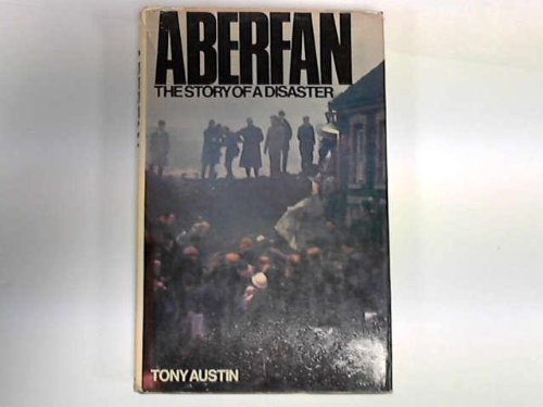 9780090857807: Aberfan: The story of a disaster