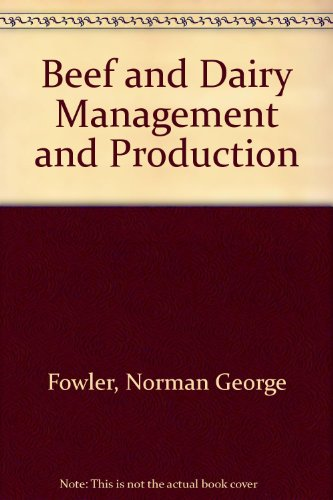 9780090859214: Beef and Dairy Management and Production