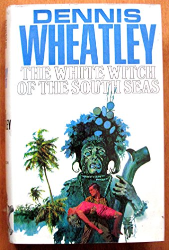 9780090864003: The white witch of the South Seas