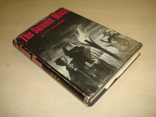 9780090867301: The Satanic Mass: A Criminological Study