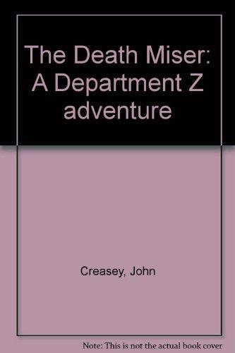 9780090867707: The Death Miser: A Department Z adventure