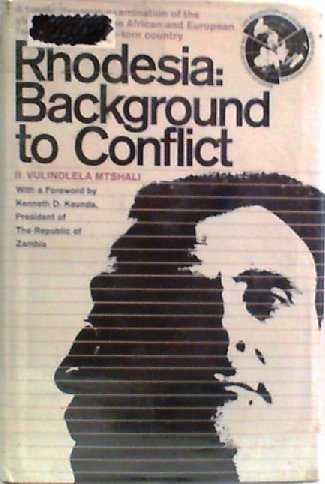 9780090868605: Rhodesia: background to conflict,
