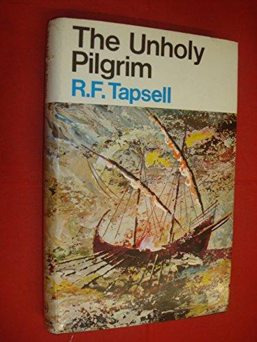 9780090871407: The unholy pilgrim