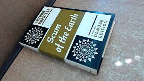 9780090872800: Scum of the Earth (Danube edition)