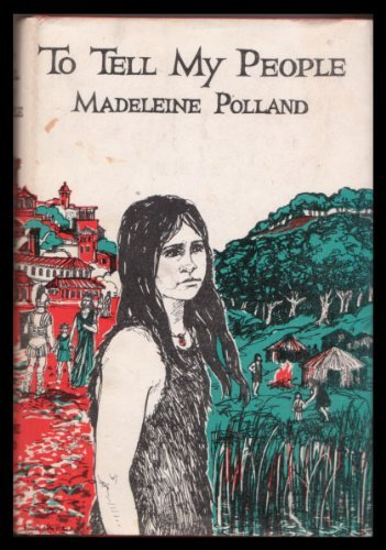 To tell my people: Polland, Madeleine A