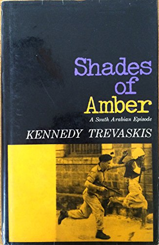 9780090874101: Shades of amber: A South Arabian episode