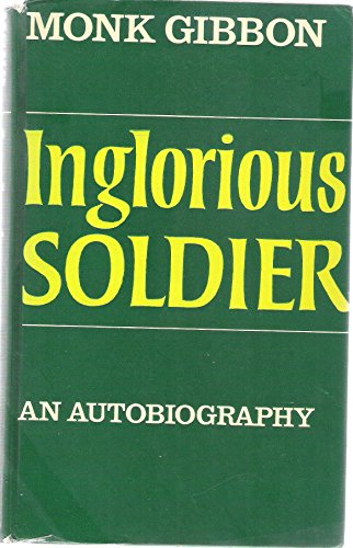 9780090874200: Inglorious Soldier