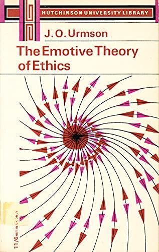 9780090874316: The emotive theory of ethics (Hutchinson university library. Philosophy)
