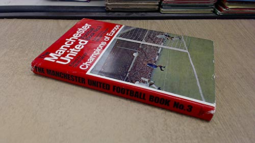 The Manchester United Football Book Number 3 - Champions of Europe: Meek, David (ed.) (Busby, Matt)