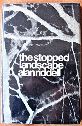 9780090882304: The Stopped Landscape, and other poems
