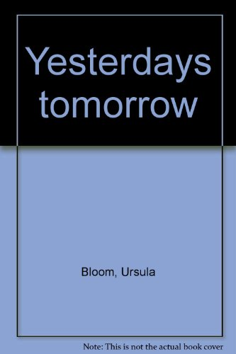 Yesterday's tomorrow: Bloom, Ursula