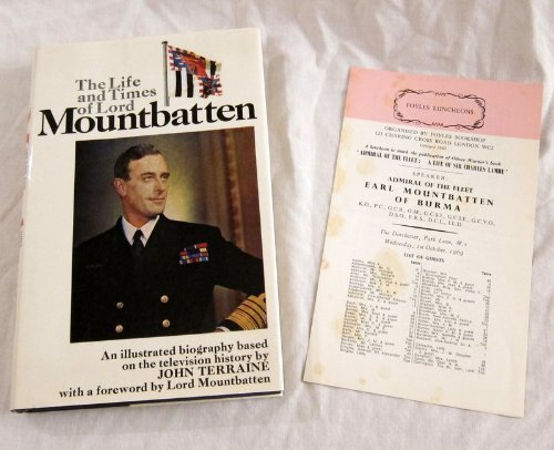 The Life And Times Of Lord Mountbatten: John Terraine