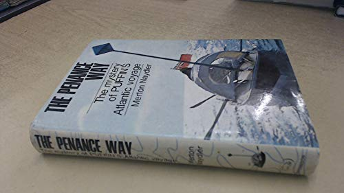 9780090888405: The Penance Way: The Mystery of Puffin's Atlantic Voyage